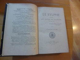 Le Sylphe Poésies Des Poètes Du Dauphiné 1891 4 Et 5 ème Volumes +12 Suppléments Rare!!!!!!!!!!!!!! - Alpes - Pays-de-Savoie