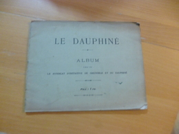 Le Dauphiné  Album De 20 Vues  Grenoble Début 20ème Rare - Alpes - Pays-de-Savoie