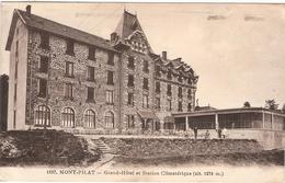 CPA Mont Pilat Mt Grand Hôtel Et Station Climatérique 42 Loire - Mont Pilat