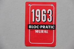Calendrier Bloc-Pratic 1963 - Calendriers