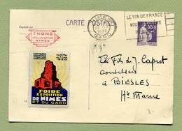 "PI C1 :  NIMES  (30) Avec Vignette "" FOIRE EXPOSITION DE NIMES ET DU GARD ""  1938 - Postal Stamped Stationery"