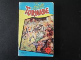 Bill Tornade  N°s  7,8,9, In Recueil 154 Artima  Petit Format   Bob Dan  Melliès  Bon état+ - Arédit & Artima