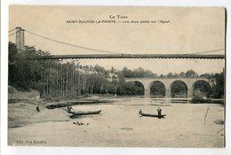 Ref 200 - SAINT-SULPICE-LA POINTE - Les Deux Ponts Sur L'Agout (carte Animée) - Saint Sulpice