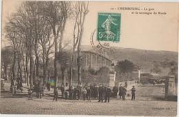 CPA 50 CHERBOURG La Gare Du Chemi Nde Fer Et La Montagne Du Roule 1908 - Cherbourg