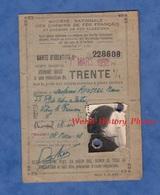 Carte Ancienne D'identité - Société Des Chemins De Fer Français - 1948 / 1952 - Réduction De 30 % - Marie ROUSSEL Vitry - Titres De Transport