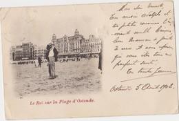 Oostende, Ostende, Le Roi Léopold II Sur La Plage D'Ostende. - Oostende