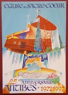 ANTIBES - 25° ANNIVERSAIRE EGLISE DU SACRE COEUR 1972-1997 Nv - Antibes
