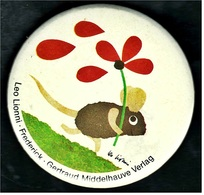 Button  -  Leo Lionni  -  Frederick  -  Gertraud Middelhauve Verlag  -  Ca. 55 Mm Groß - Pin's & Anstecknadeln