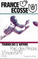 Programme 1979 RUGBY - France / ECOSSE - Tournoi Des V Nations - P. Princes - Rugby