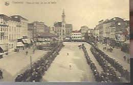 CHARLEROI  :  Place Du Sud - Le Jeu De Balle - Charleroi