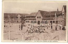 62 STELLA PLAGE LA COLONIE DE BOIS COLOMBES LA COUR CPA 2 SCANS - France