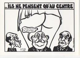 LARDIE (JIHEL) - SP - Ils Ne Pensent Qu'au Centre... Barre - Illustratori & Fotografie