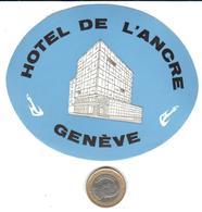 ETIQUETA DE HOTEL  -  HOTEL DE L'ANCRE  -GENEVE -SUISSE - Hotel Labels