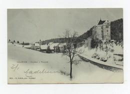 CPA Valangin Château Et Village 1902 Précurseur - NE Neuchatel