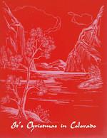 """Original Card """"It's Christmas In Colorado"""" Designed By The Zent's, 621 Maple Avenue, Pueblo (years 1970) - Pueblo"""