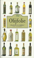 OLIJFOLIE ALLE INFORMATIE VOOR DE LIEFHEBBER - JUDY RIDGWAY - LIBRERO UITGAVE 1998 - Practical