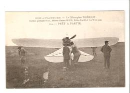 Nos Aviateurs - Le Monoplan Blériot - 114 Prêt à Partir - Avions