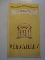VERSAILLES / MALMAISON. EXCURSION - FRANCE, RATP. REGIE AUTONOME DES TRANSPORTS PARISIENS, ÎLE DE FRANCE, 1950. - Dépliants Touristiques