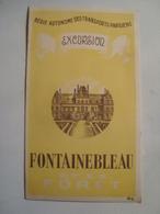 FONTAINEBLEAU ET LA FÔRET. EXCURSION - RATP. REGIE AUTONOME DES TRANSPORTS PARISIENS, ÎLE DE FRANCE, 1949. - Tourism Brochures