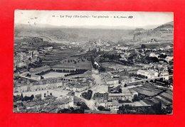 43 - Le Puy En Velay : Une Vue Générale, Cpa écrite En 1914 - Le Puy En Velay