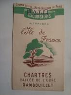 EXCURSIONS À TRAVERS L'ÎLE DE FRANCE. CHARTRES. VALLÉE DE L'EURE. RAMBOUILLET - FRANCE, RATP, 1950. - Dépliants Touristiques