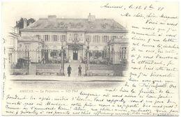 CPA DE AMIENS  (SOMME)  LA PREFECTURE. 1899 - Amiens