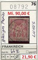 Frankreich - France - Francia -  Michel 66 II - Oo Oblit. Used Gebruikt - Mi. 90,00 Euro - 1876-1898 Sage (Type II)