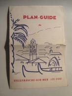 PLAN-GUIDE DE VILLEFRANCHE-SUR-MER. CÔTE D'AZUR - FRANCE, ALPES MARITIMES, 1955. - Tourism Brochures