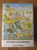 Oostends Woordenboek 575blz Roland Desnerck 1988 - Woordenboeken