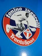 TONINO ZUGARELLI - TRENTO  SPORT - TENNIS -  STICKER  ADESIVO  AUTOCOLLANT - PUBBLICITARIO - Pegatinas