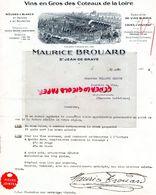 45- SAINT JEAN DE BRAYE- RARE LETTRE MAURICE BROUARD-MARCHAND DE VINS COTEAUX DE LOIRE-VOUVRAY-1932 - Alimentaire