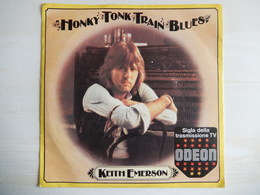 45 Giri - Keith Emerson - WONKY TONK TRAIN BLUES (sigla Della Trasmissione Tv Odeon) - 45 T - Maxi-Single