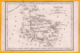XIXe Siècle - Carte Du Département De L'Yonne Dressée Par Perret Et Gravée Par Tardieu - 12.5 X 9 Cm - Geographische Kaarten