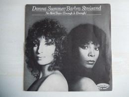 45 Giri - Donna Summer/Barbra Streisand - NO MORE TEARS E Donna Summer - MY BABY UNDERSTAND - 45 G - Maxi-Single