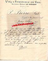 56- KERYADO LORIENT- RARE LETTRE MANUSCRITE SIGNEE P. PIERRE- MAISON LE HENAFF-MARCHAND DE VINS-1908 - Alimentaire