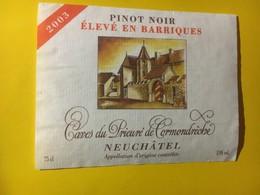8043 - Pinot Noir élevé En Barriques 2003 Caves Du Prieuré De Cormondrèche Suisse - Etiquettes