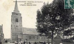 62 BERTINCOURT - Chef-lieu De Canton - L'Eglise Date De 1588 - Bertincourt