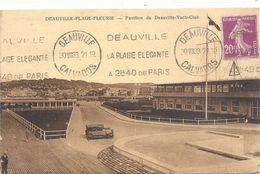 DEAUVILLE-PLAGE-FLEURIE . PAVILLON DU YACH-CLUB + VEHICULE AU 1er PLAN . AFFR LE 30 VIII 1933 - Deauville