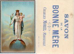 Image Publicité, Savon De La Bonne Mère, Charles Morel Marseille (recto Verso) - Old Paper