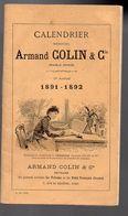(XIXe) Calendrier ARMAND COLIN 1891-1892  (F.1170) - Calendars