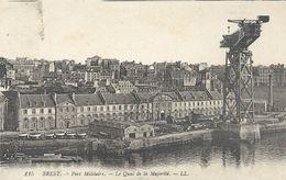 115. BREST . PORT MILITAIRE . LE QUAI DE LA MAJORITE . ECRITE AU VERSO - Brest