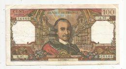 Billet , 100 Francs , CORNEILLE , 6-4-1967 , 2 Scans - 1962-1997 ''Francs''