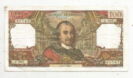 Billet , 100 Francs , CORNEILLE , 3-4-1969 , 2 Scans - 1962-1997 ''Francs''