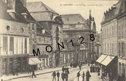 LANGRES (52)  LE COLLEGE CONSTRUIT EN 1763 - Langres