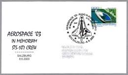 IN MEMORIAM STS-107 CREW -  Space Shuttle Columbia Disaster. Salzburg, Austria, 2003 - Astronomùia