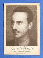 Cartolina Commemorativa - Gervasio Federici Caduto Per La Libertà - Unclassified