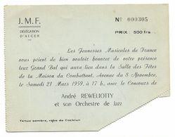 ALGER 1959 Invitation Bal Dans La Maison Du Combattant Jeunesses Musicales De France J M F - Tickets D'entrée