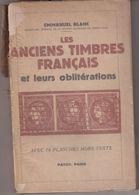CATALOGUE : LES ANCIENS TIMBRES FRANCAIS ET LEURS OBLITERATIONS . ( EN L'ETAT ) - France