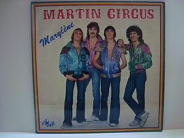 33 Tours: MARTIN CIRCUS - Marylène + 12 (Voir Scan) 1979 Vogue VG 201 MD 9032 - Collector's Editions