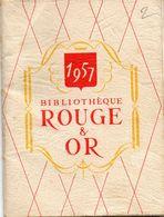 Petit Calendrier - Catalogue - 1957  - Bibliothèque ROUGE  Et OR - Calendriers